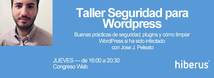 Taller Seguridad para WordPress en Congreso Web
